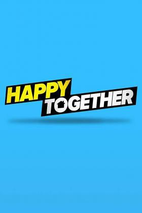 皆大欢喜 Happy Together 下载