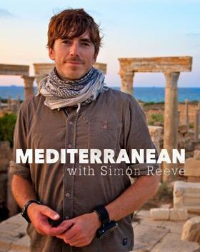 西蒙·里夫地中海之旅 下载 Mediterranean.with.Simon.Reeve 在线观看